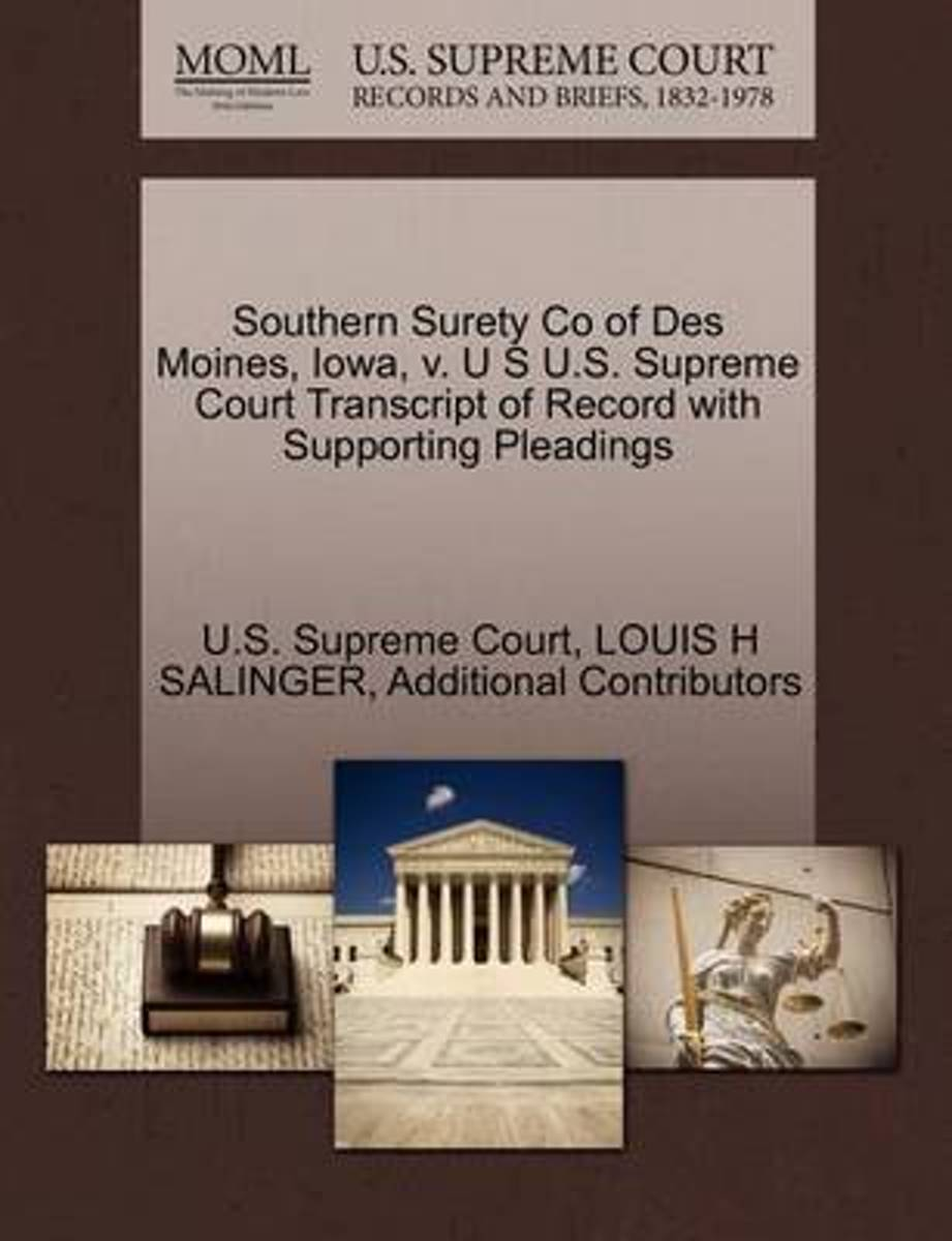 Southern Surety Co of Des Moines, Iowa, V. U S U.S. Supreme Court Transcript of Record with Supporting Pleadings