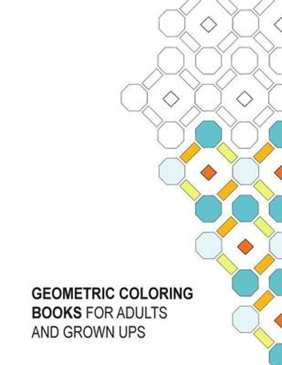 Geometric Coloring Books for Adults and Grown Ups
