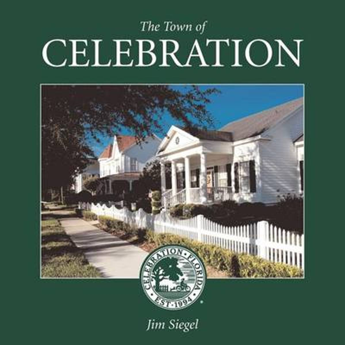 The Town of Celebration