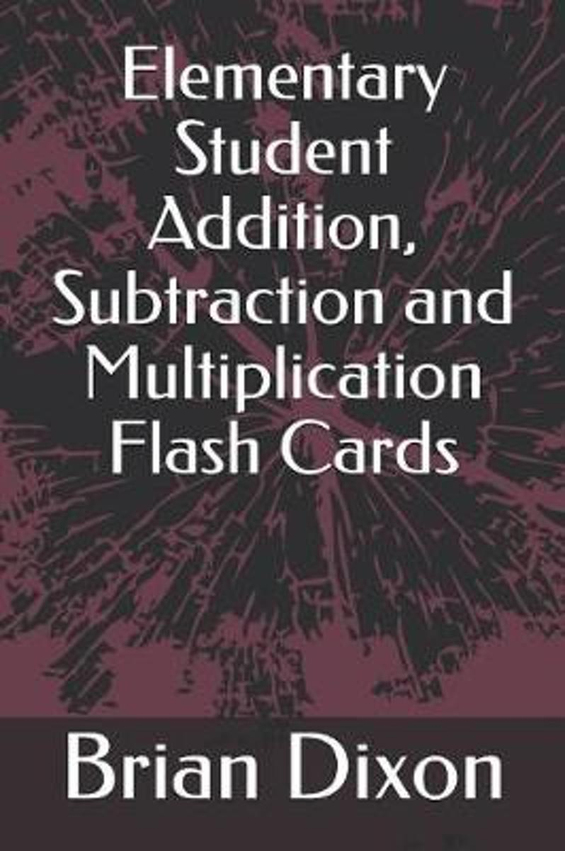 Elementary Student Addition, Subtraction and Multiplication Flash Cards