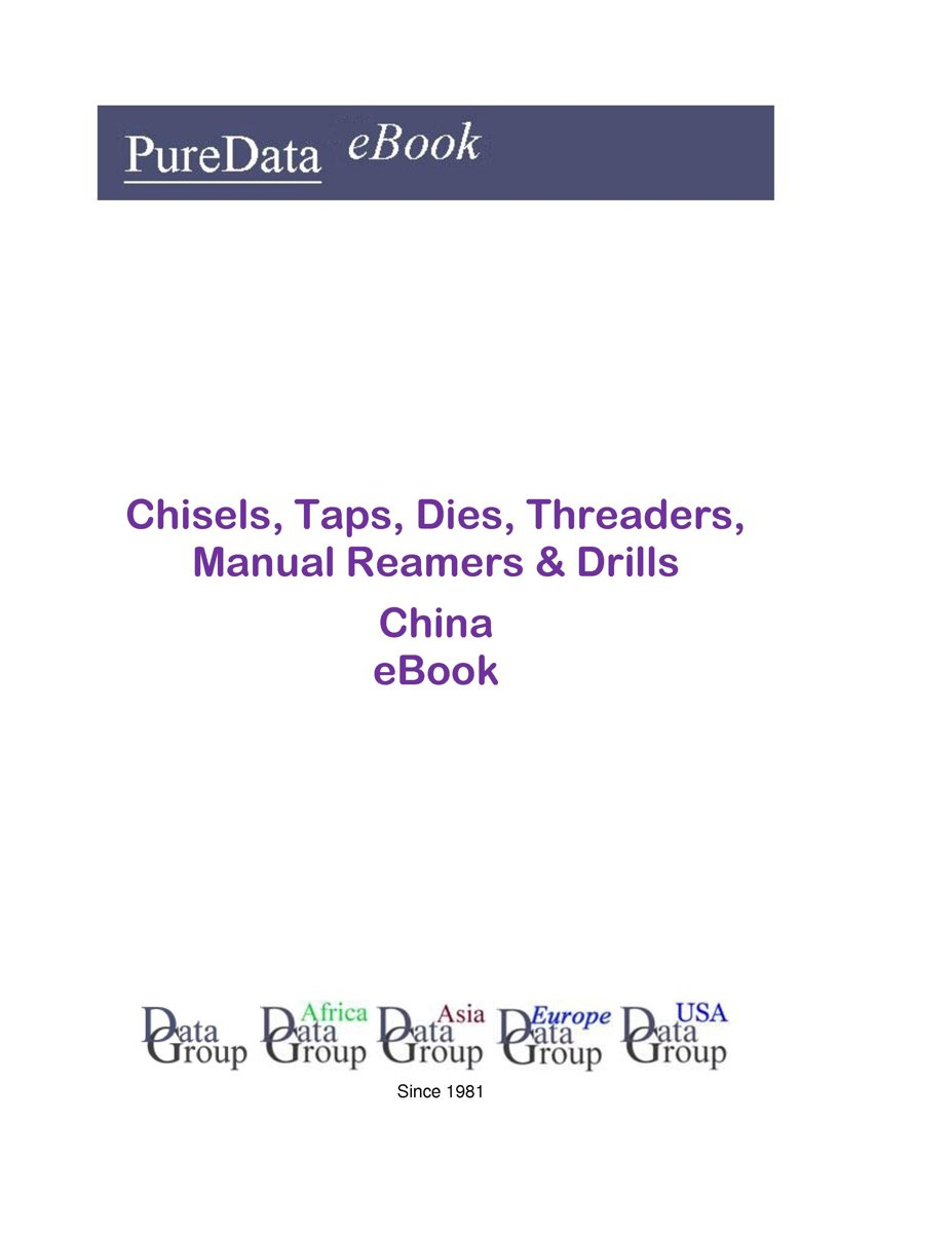 Chisels, Taps, Dies, Threaders, Manual Reamers & Drills in China
