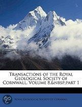 Transactions of the Royal Geological Society of Cornwall, Volume 8,&Nbsp;Part 1