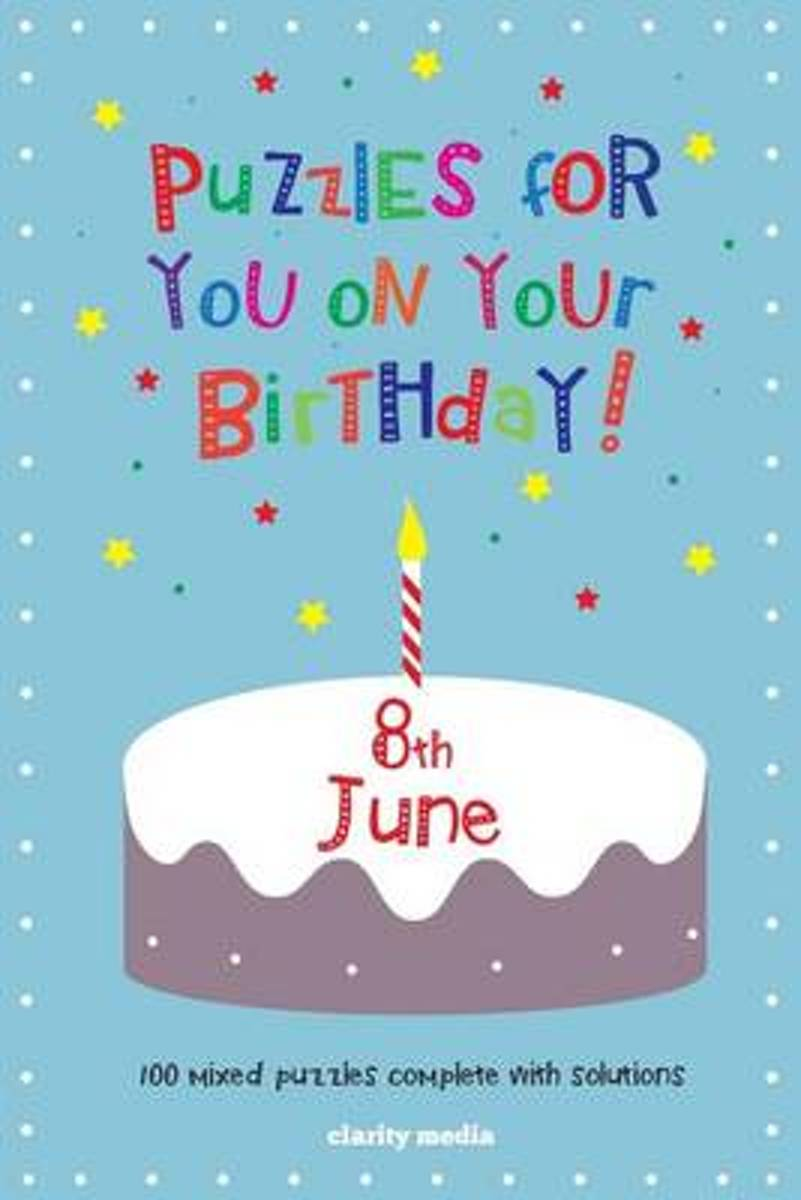Puzzles for You on Your Birthday - 8th June