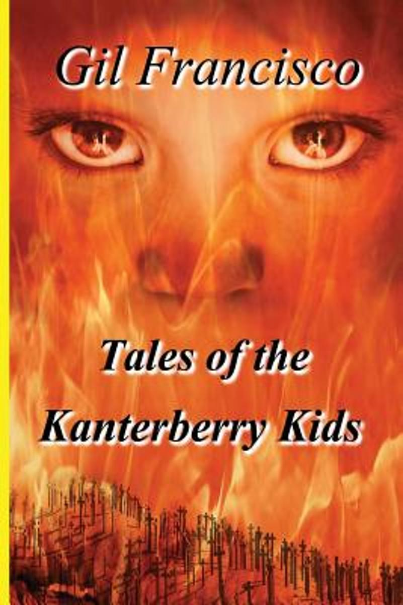 The Tales of the Kanterberry Kids