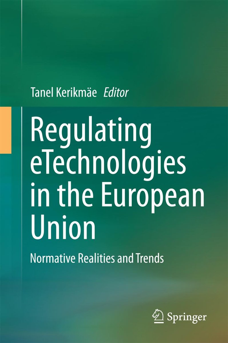 Regulating eTechnologies in the European Union