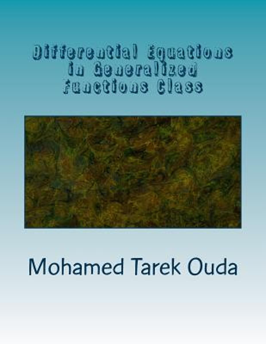 Differential Equations in Generalized Functions Class