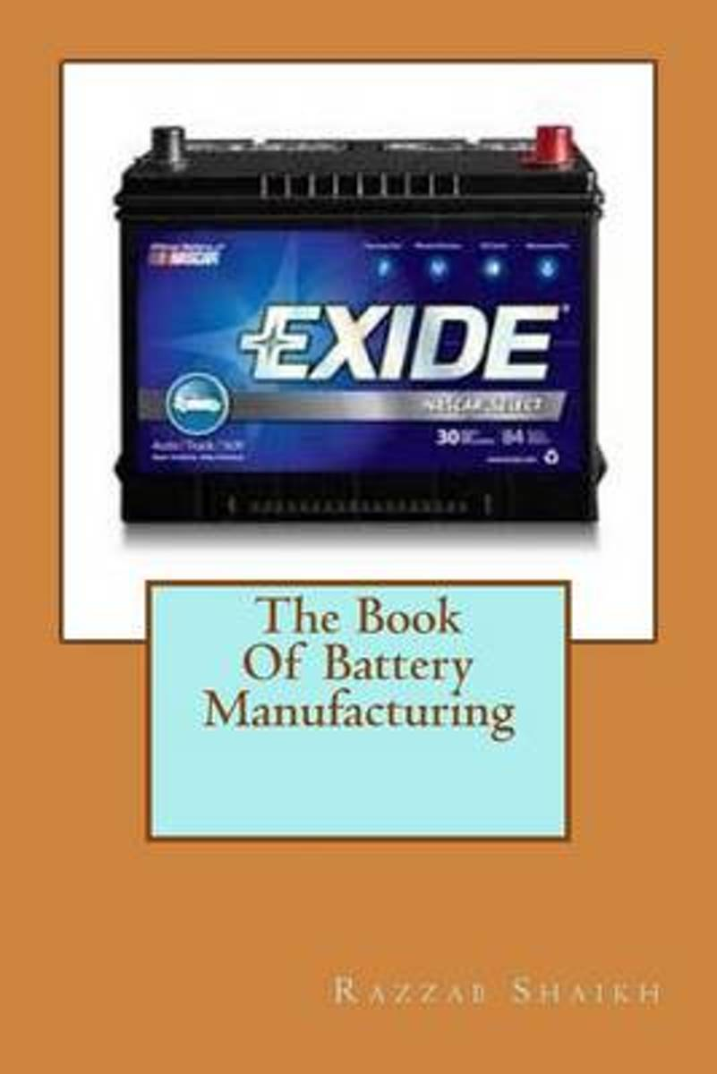The Book of Battery Manufacturing