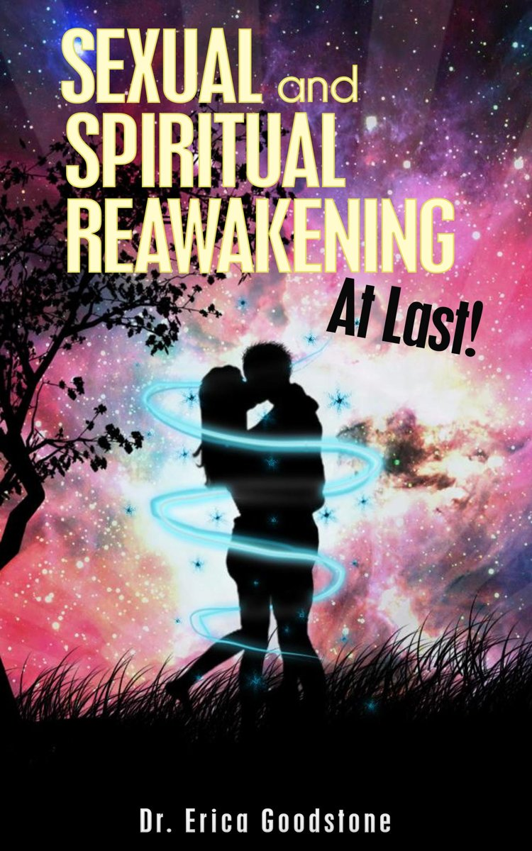 Sexual And Spiritual Reawakening, At Last