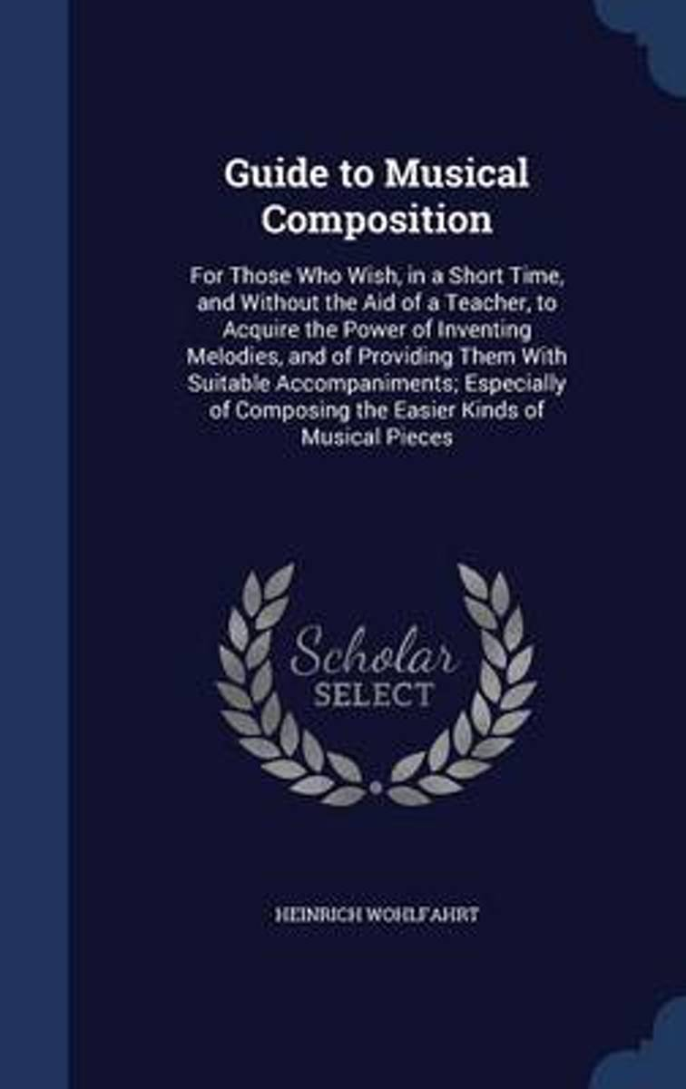 Guide to Musical Composition