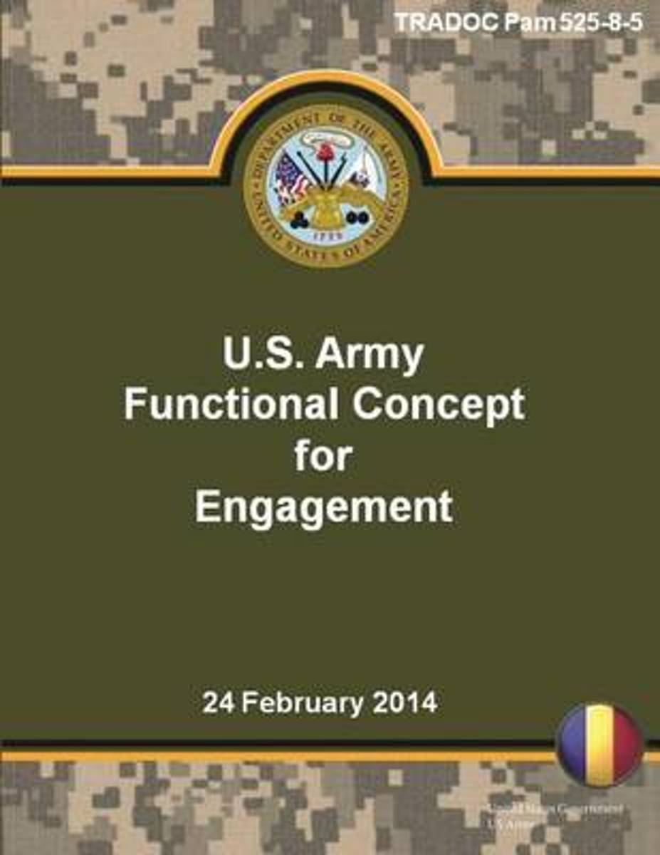 Tradoc Pam 525-8-5 U.S. Army Functional Concept for Engagement 24 February 2014