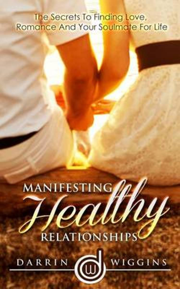 Manifesting Healthy Relationships
