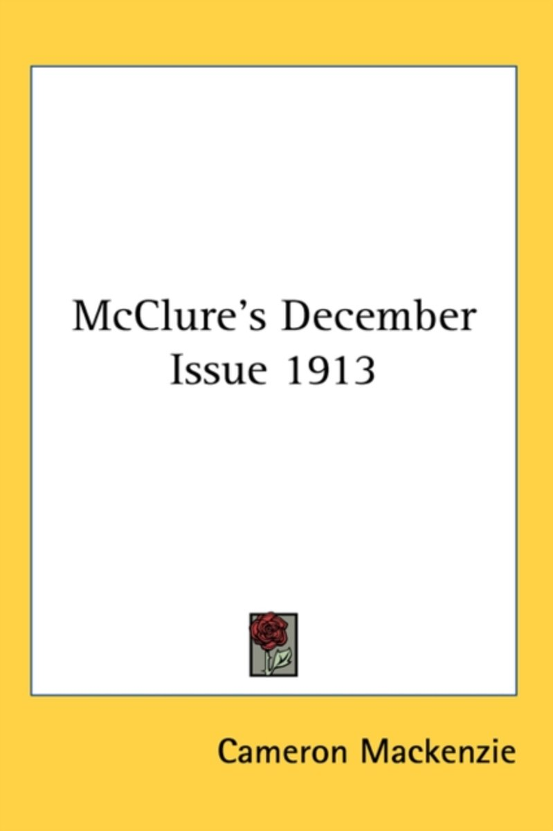 Mcclure's December Issue 1913
