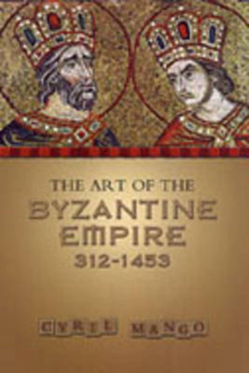 The Art of the Byzantine Empire 312-1453