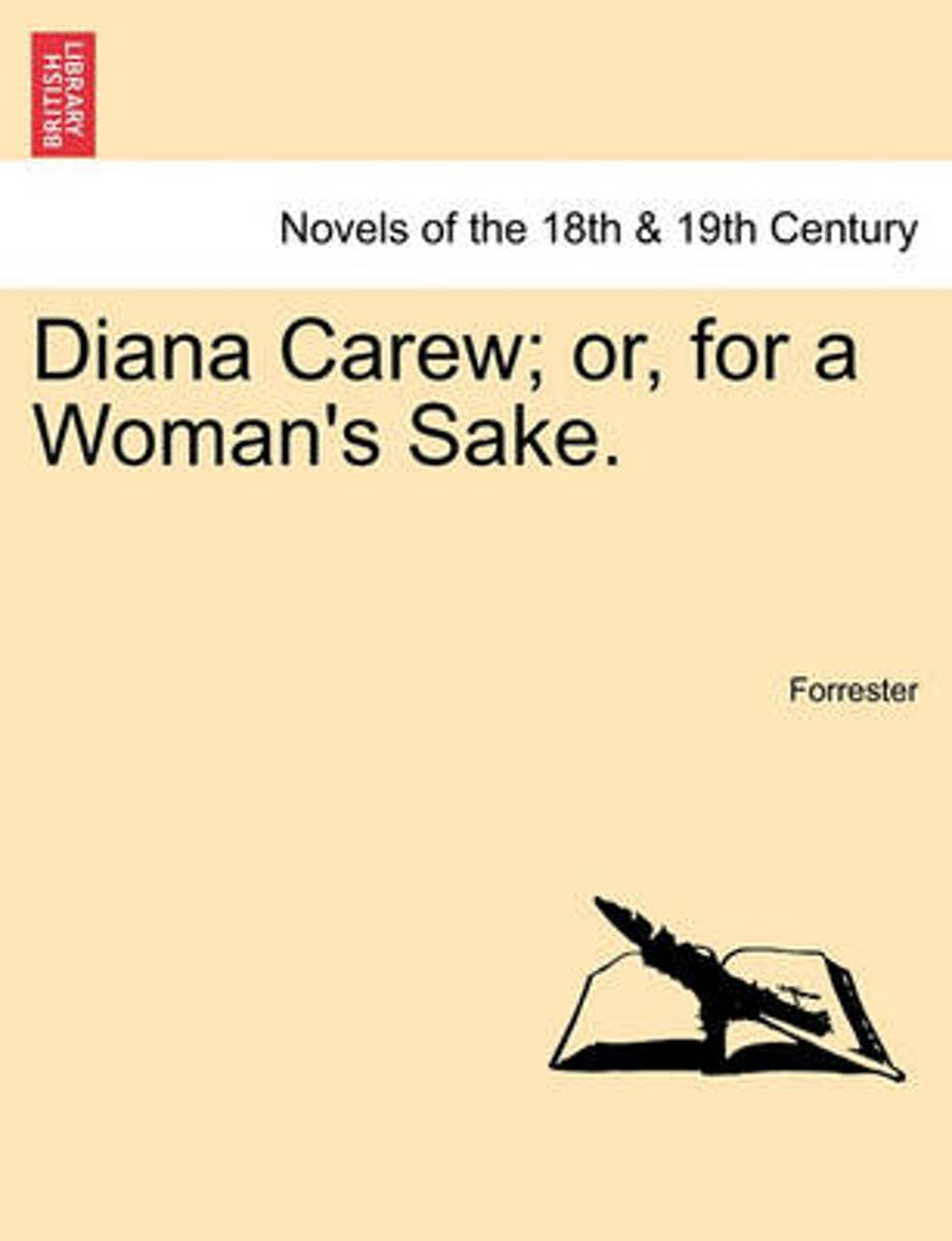 Diana Carew; Or, for a Woman's Sake.