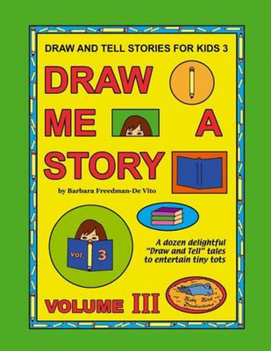Draw and Tell Stories for Kids 3