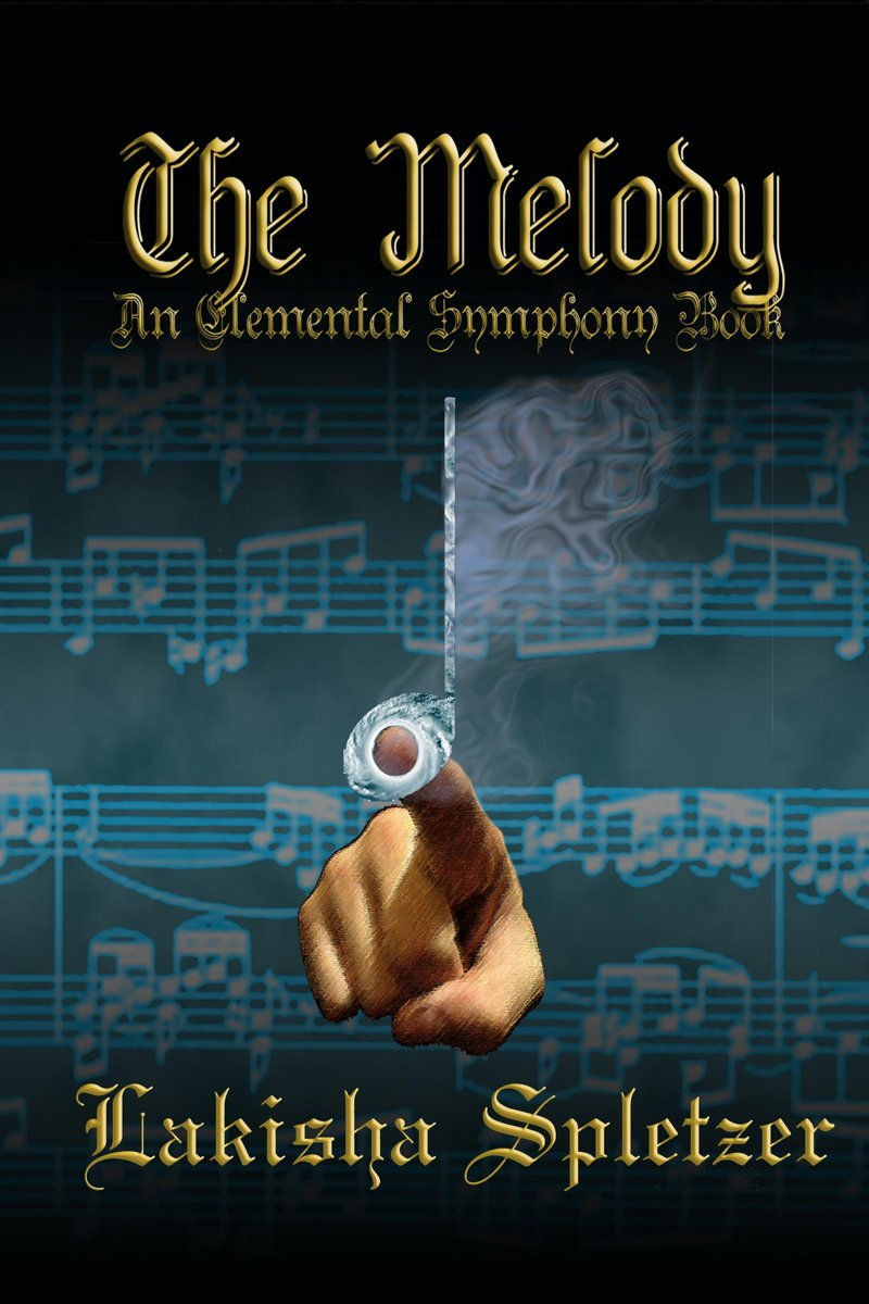 The Melody (Elemental Symphony #2)