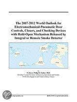 The 2007-2012 World Outlook for Electromechanical-Pneumatic Door Controls, Closers, and Checking Devices with Hold-Open Mechanism Released by Integral