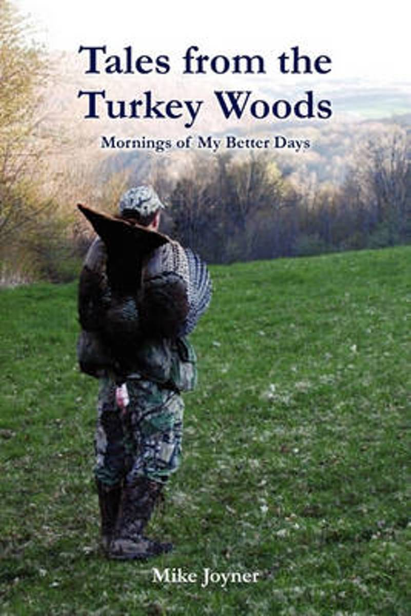 Tales from the Turkey Woods