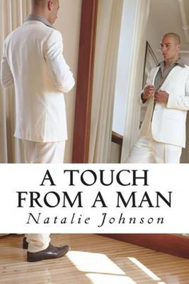 A Touch from a Man