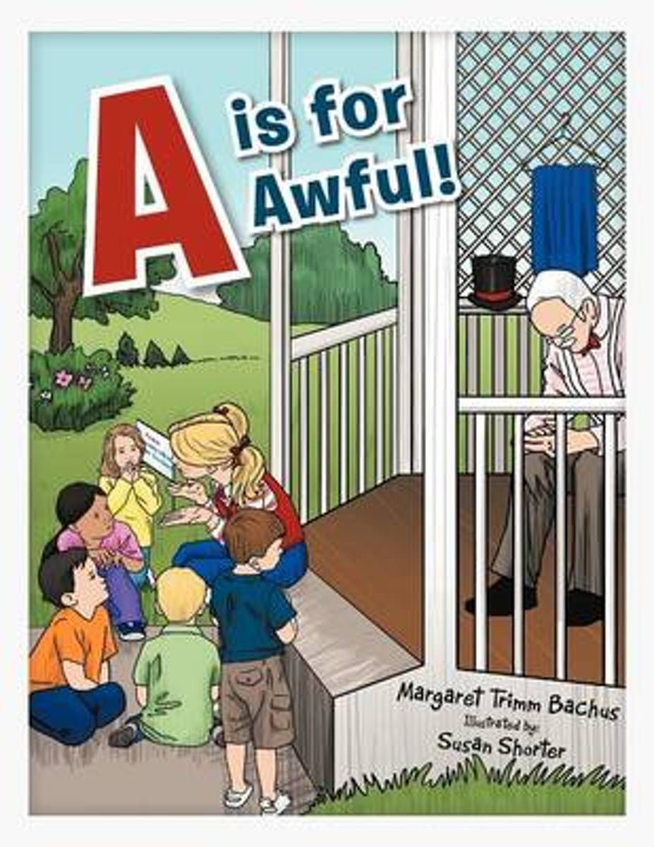 A is for Awful!