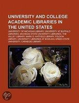 University And College Academic Libraries In The United States: University At Buffalo Libraries, University Of Michigan Library