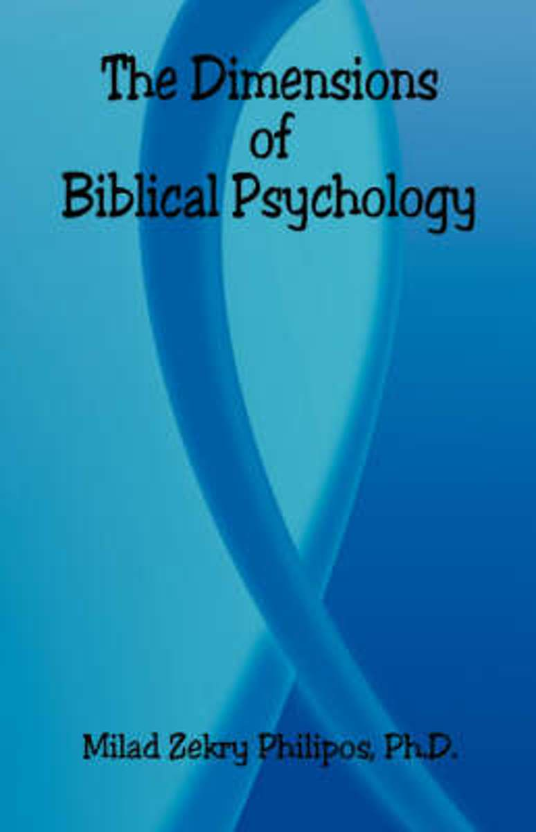 The Dimensions of Biblical Psychology