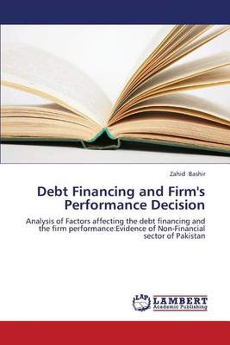 Debt Financing and Firm's Performance Decision