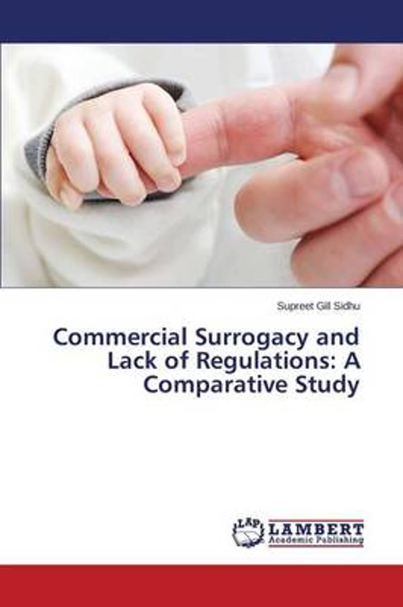 Commercial Surrogacy and Lack of Regulations