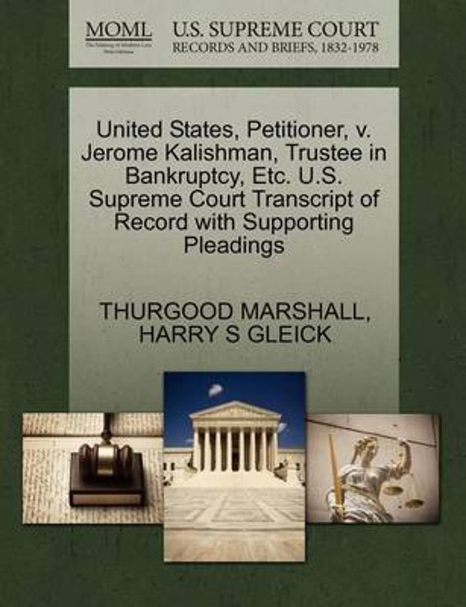 United States, Petitioner, V. Jerome Kalishman, Trustee in Bankruptcy, Etc. U.S. Supreme Court Transcript of Record with Supporting Pleadings