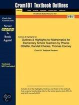 Outlines & Highlights For Mathematics For Elementary School Teachers By Phares Odaffer, Randall Charles, Thomas Cooney, Isbn