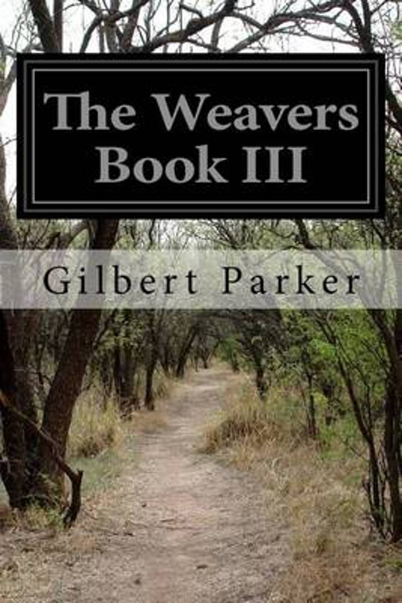 The Weavers Book III