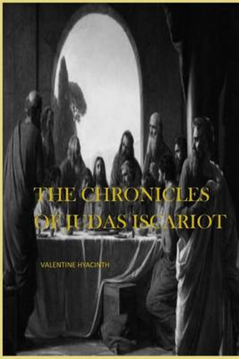 The Chronicles of Judas Iscariot