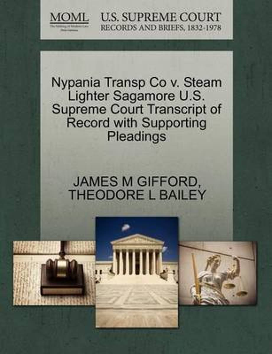 Nypania Transp Co V. Steam Lighter Sagamore U.S. Supreme Court Transcript of Record with Supporting Pleadings