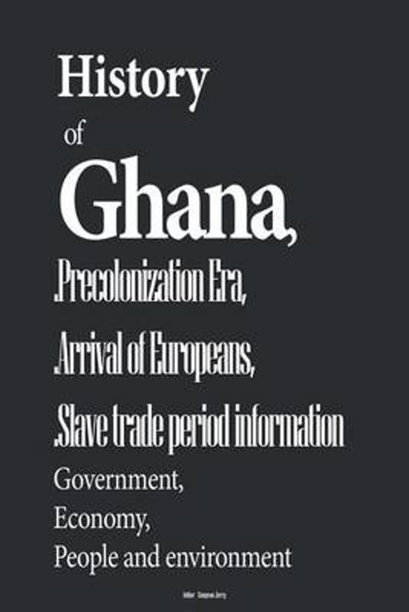 History of Ghana, and Precolonization Era, Arrival of Europeans, Slave Trade Per