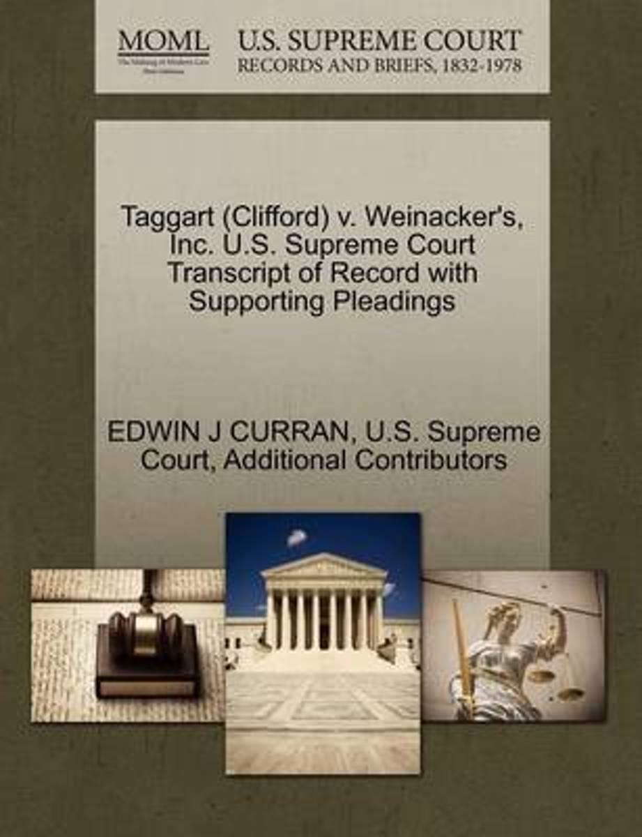 Taggart (Clifford) V. Weinacker's, Inc. U.S. Supreme Court Transcript of Record with Supporting Pleadings