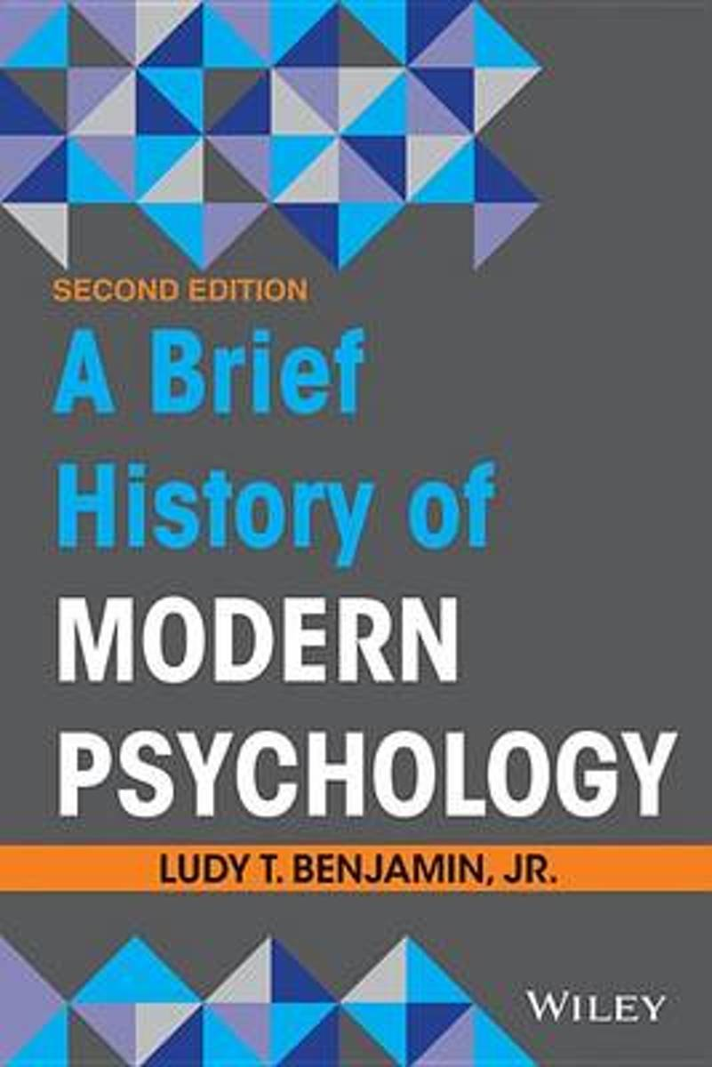 A Brief History of Modern Psychology, Second Edition