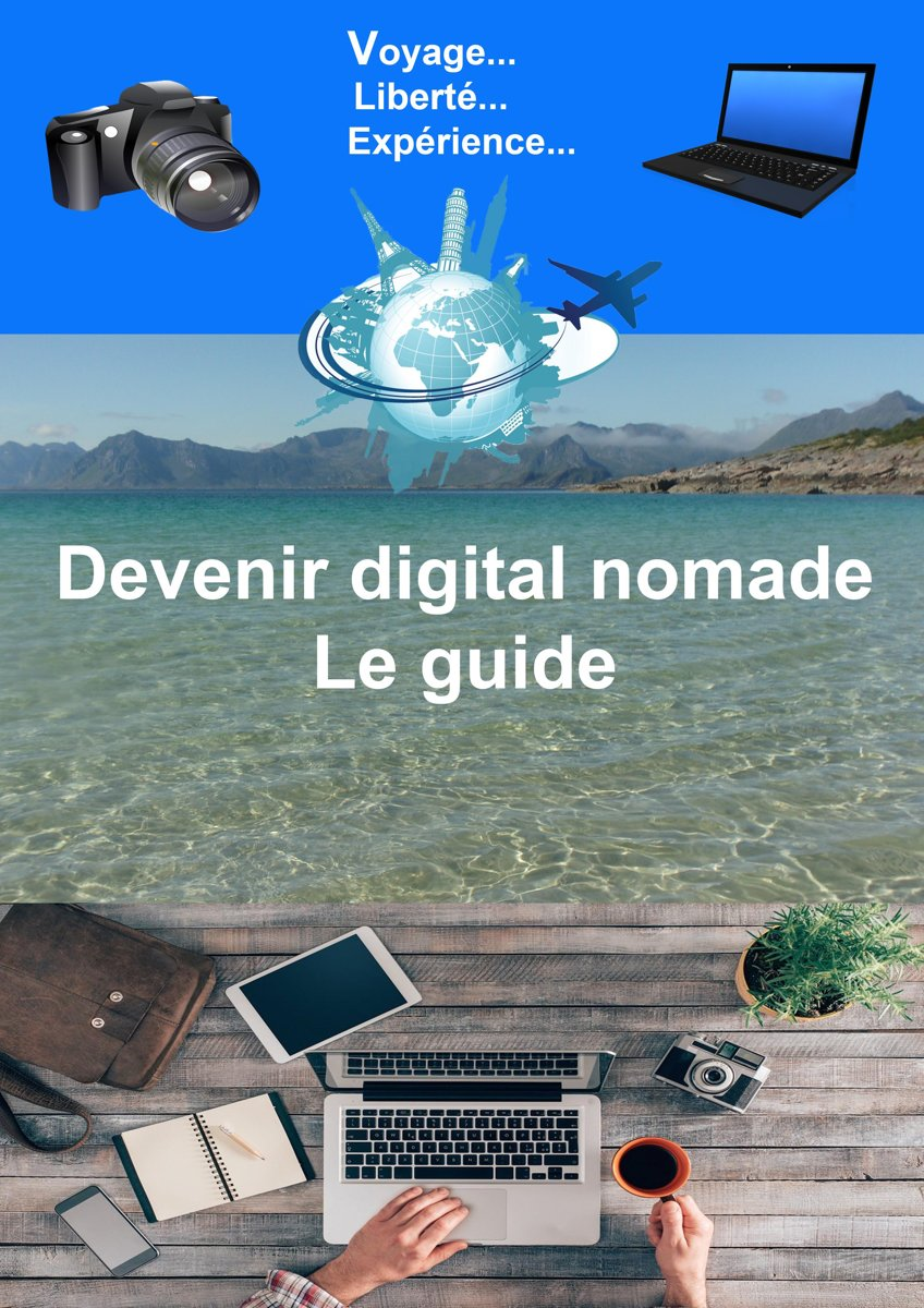 Digital nomade le guide