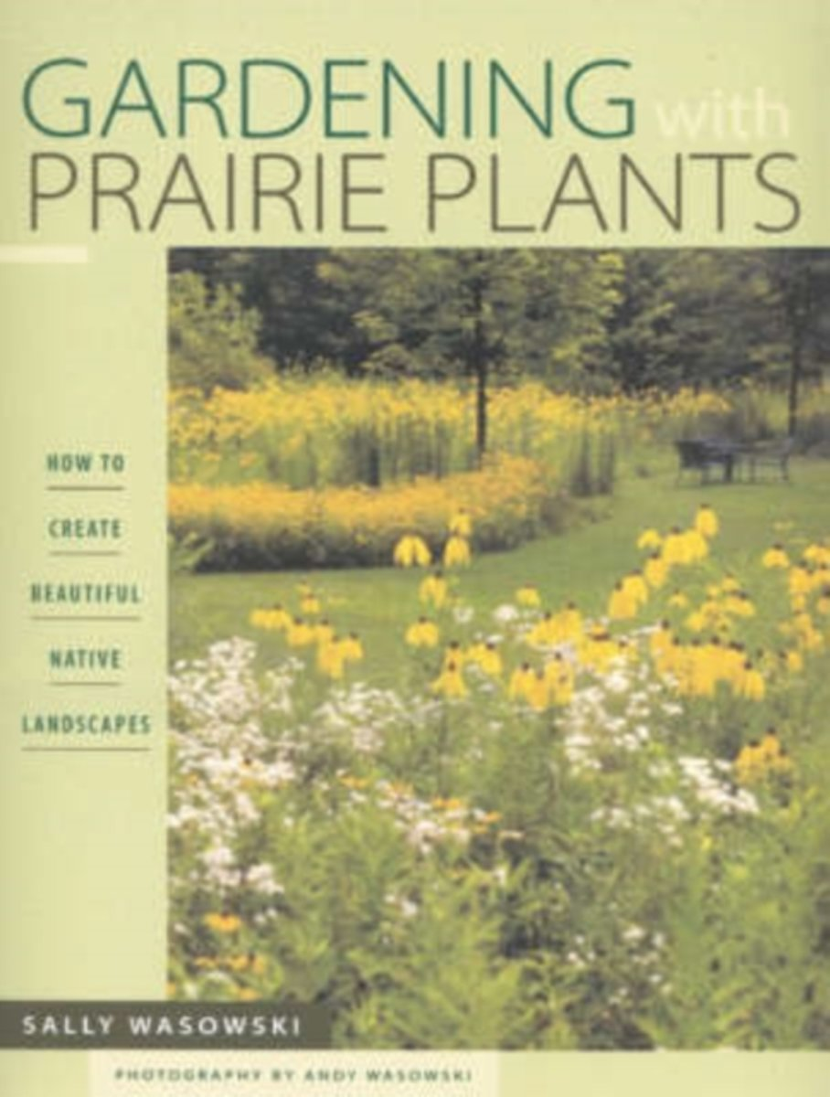 Gardening With Prairie Plants