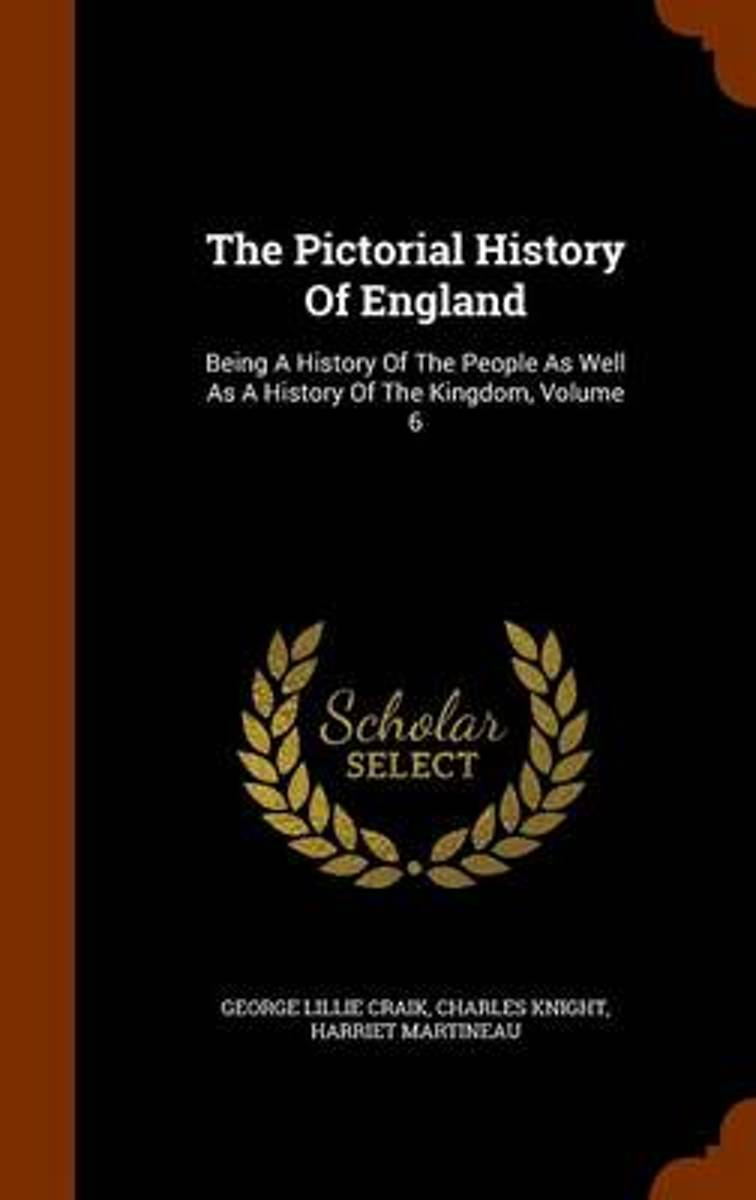 The Pictorial History of England