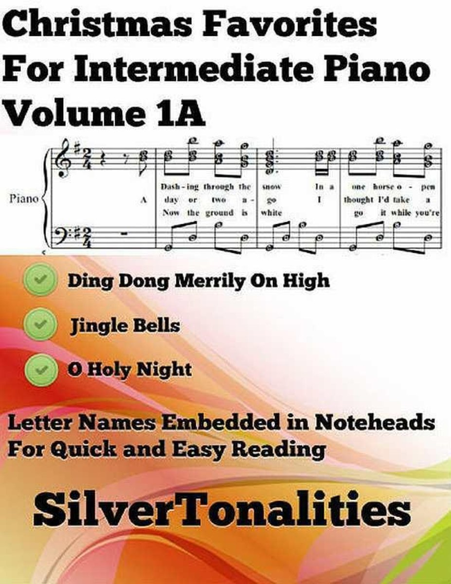 Christmas Favorites for Intermediate Piano Volume 1 A