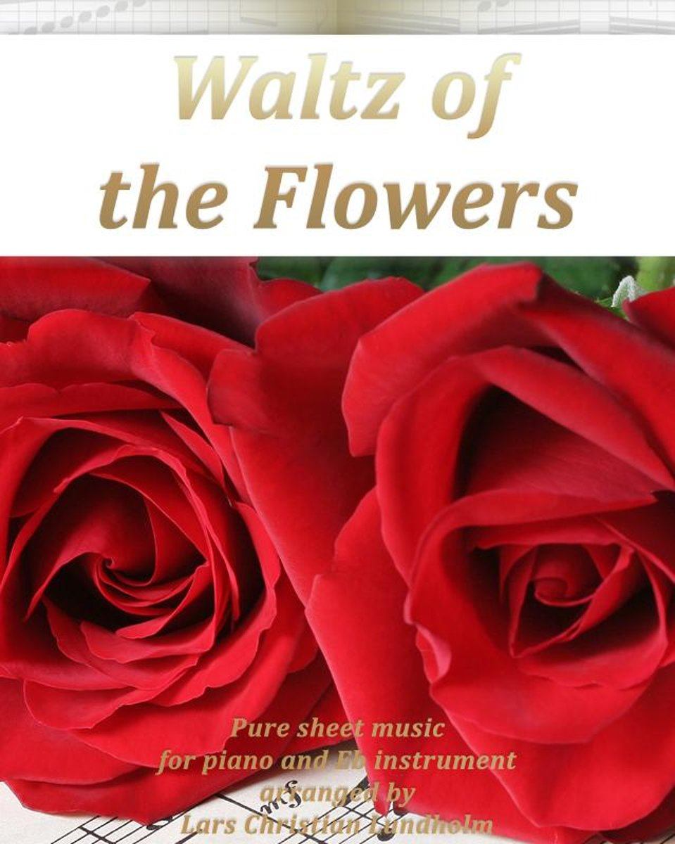 Waltz of the Flowers Pure sheet music for piano and Eb instrument arranged by Lars Christian Lundholm