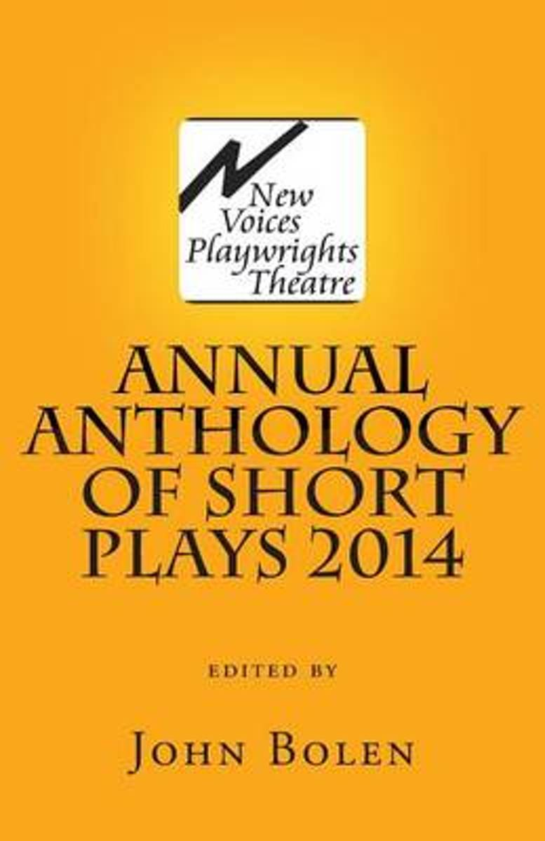 New Voices Playwrights Theatre Annual Anthology of Short Plays 2014