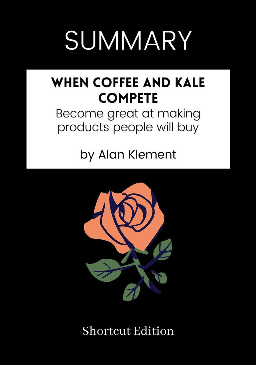 SUMMARY - When Coffee and Kale Compete: