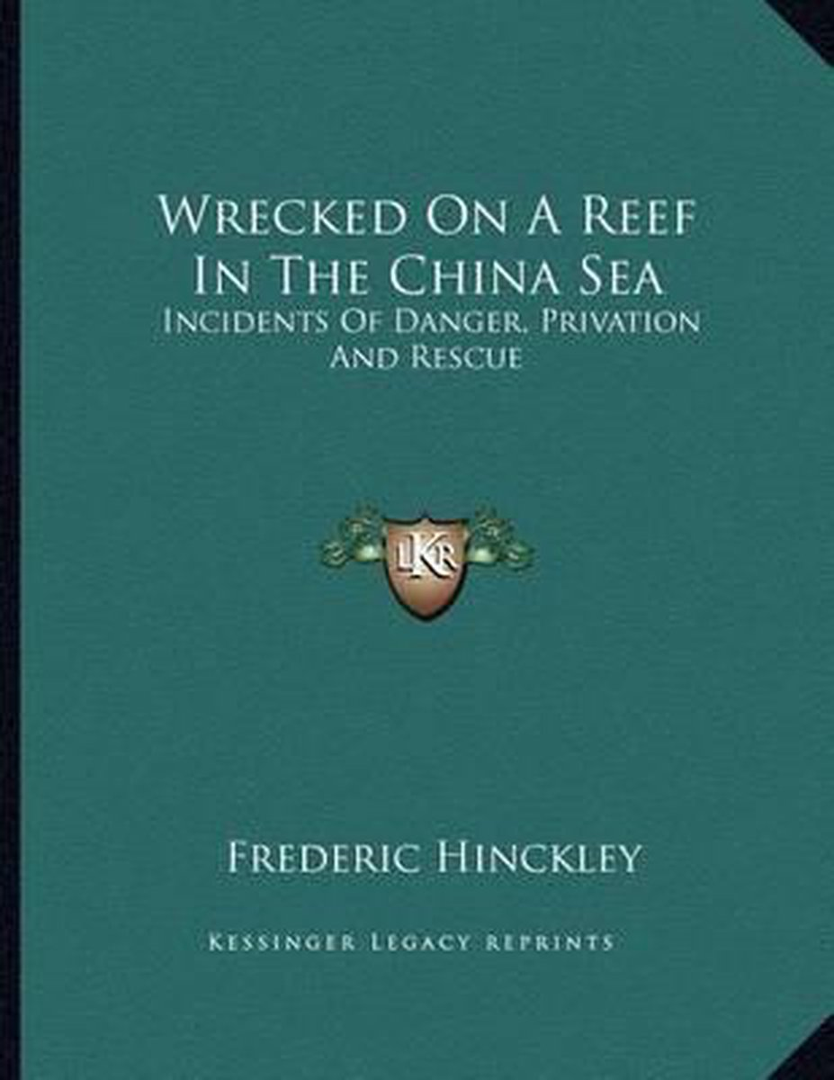 Wrecked on a Reef in the China Sea