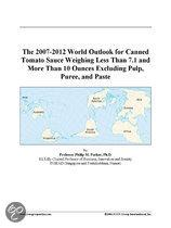The 2007-2012 World Outlook for Canned Tomato Sauce Weighing Less Than 7.1 and More Than 10 Ounces Excluding Pulp, Puree, and Paste