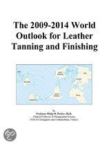 The 2009-2014 World Outlook for Leather Tanning and Finishing