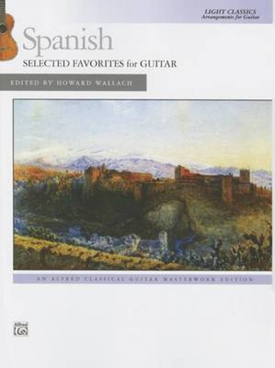 Spanish -- Selected Favorites for Guitar