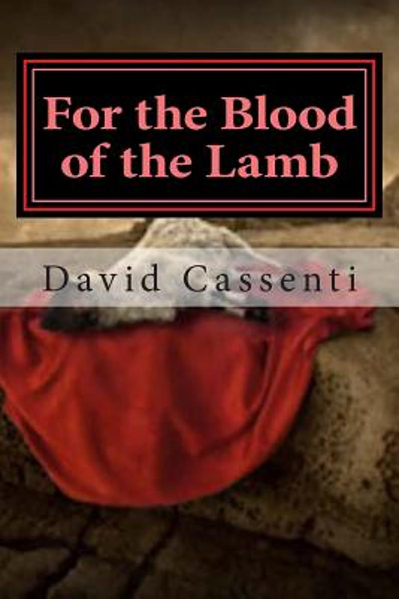 For the Blood of the Lamb