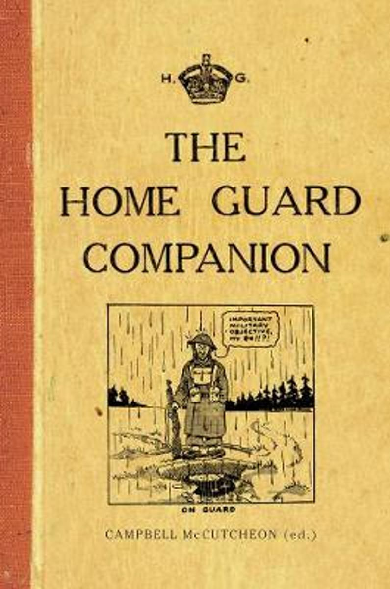 The Home Guard Companion