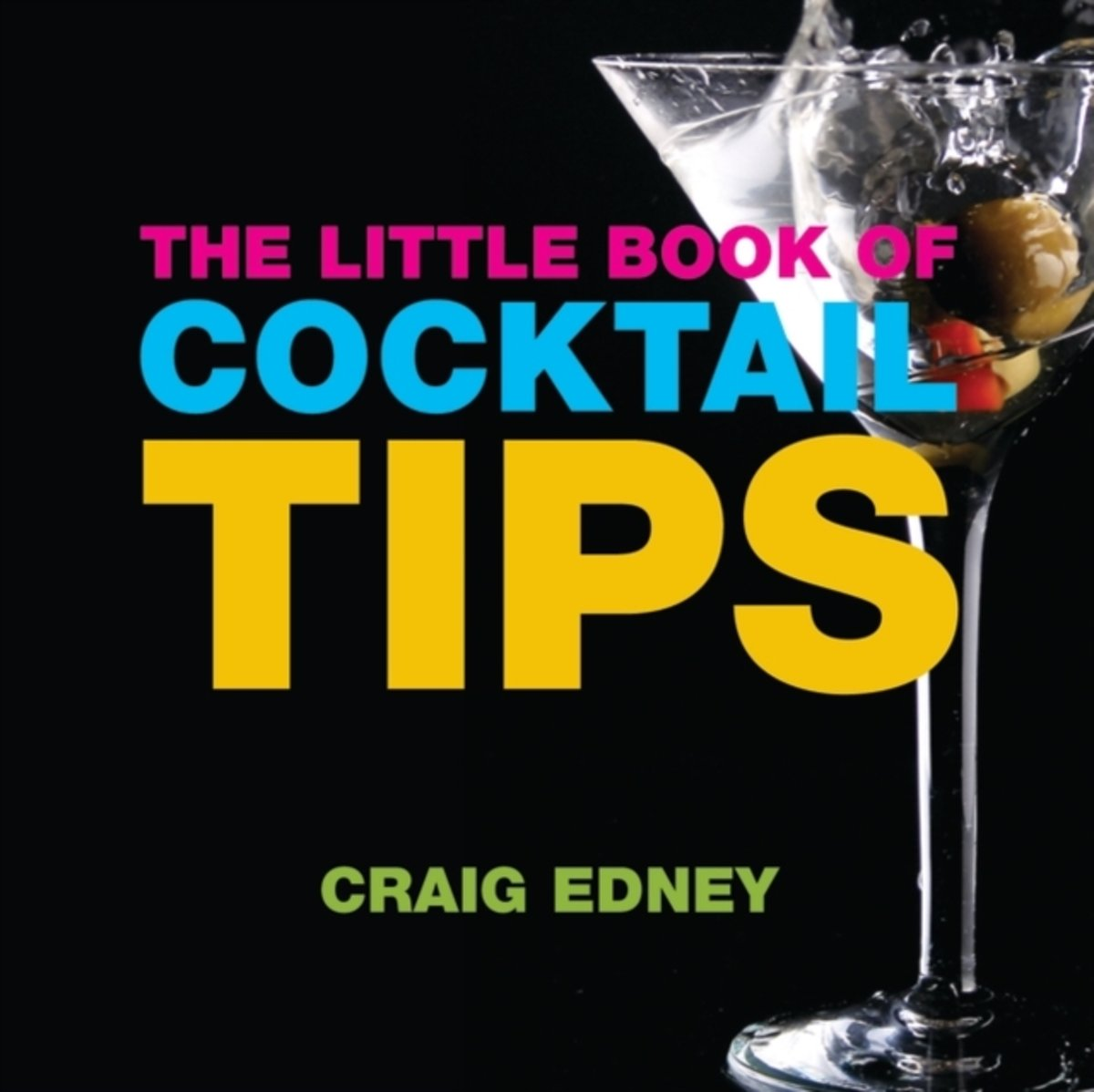The Little Book of Cocktail Tips